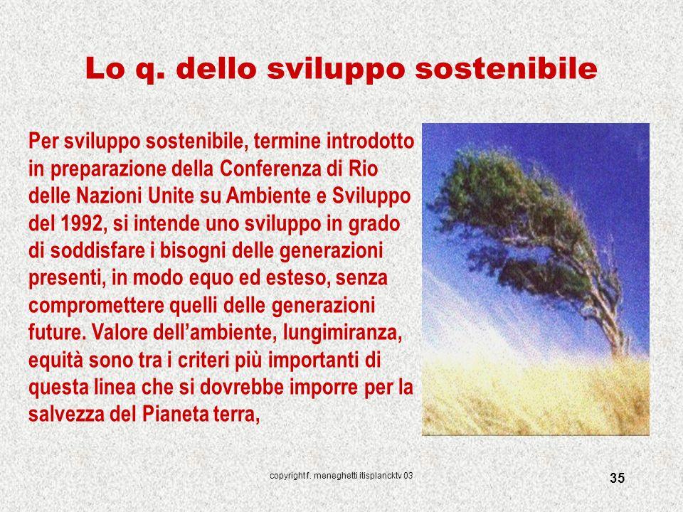 Lo q. dello sviluppo sostenibile