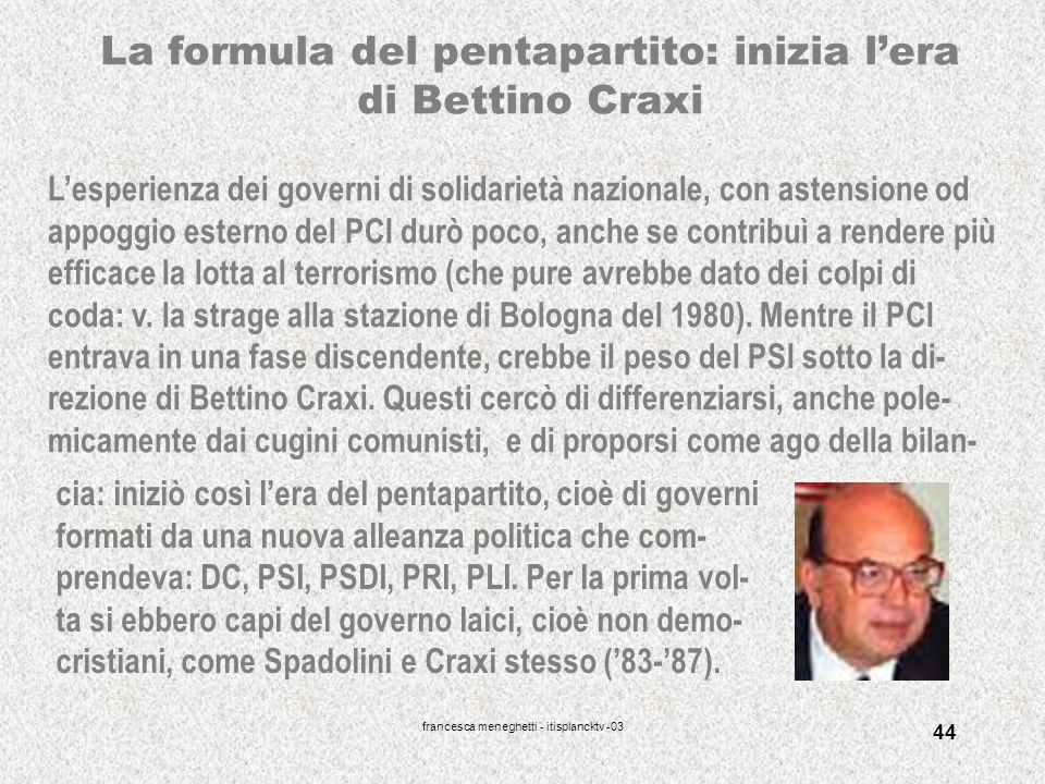 La formula del pentapartito: inizia l'era di Bettino Craxi