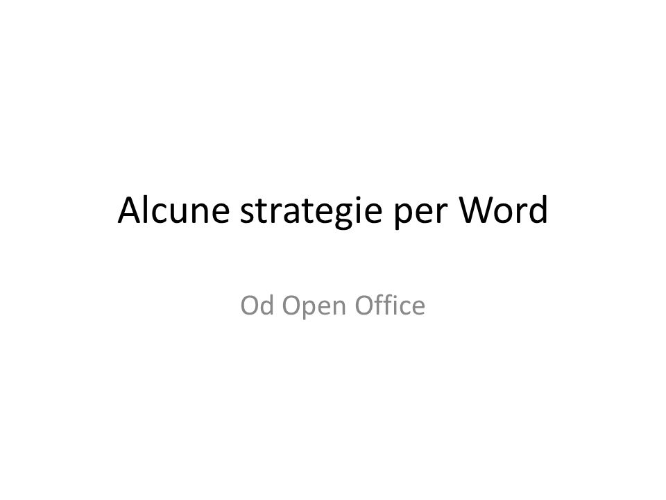 Alcune strategie per Word