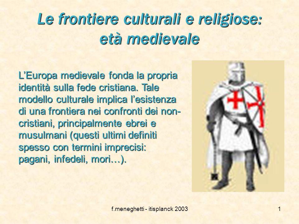 Le frontiere culturali e religiose: età medievale