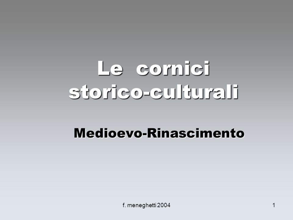 Le cornici storico-culturali