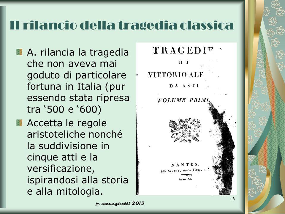 Il rilancio della tragedia classica