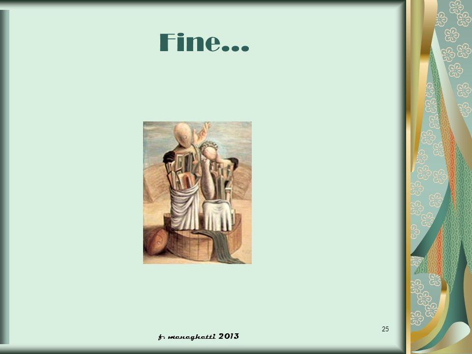 Fine… f. meneghetti 2013