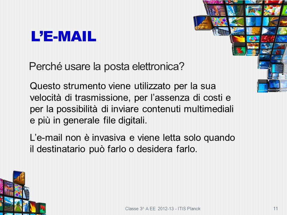L'E-MAIL Perché usare la posta elettronica