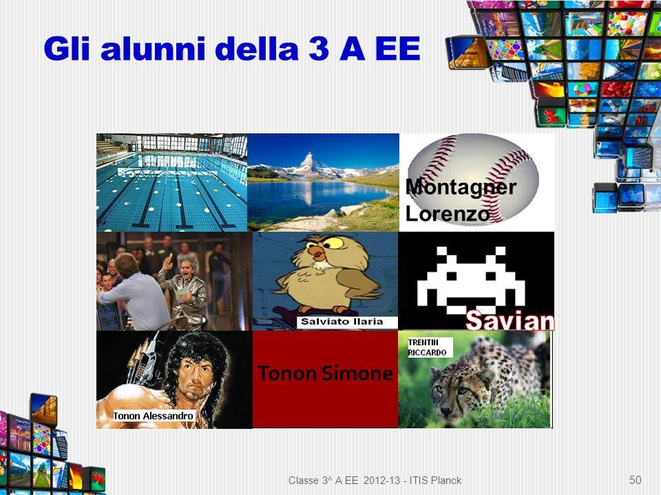 Gli alunni della 3 A EE Montagner Tonon Simone Lorenzo 50