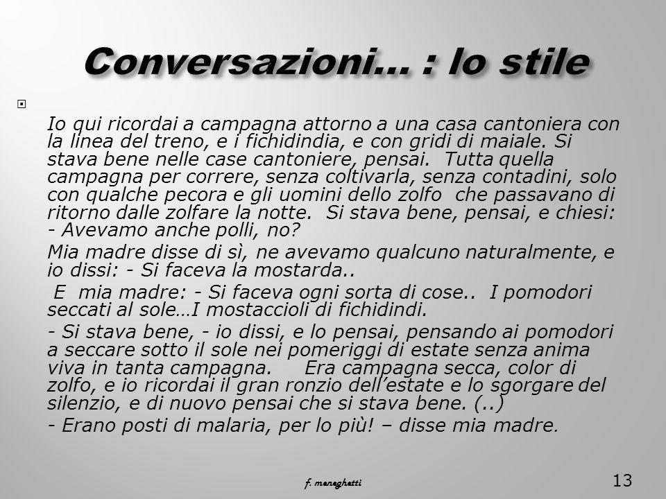 Conversazioni… : lo stile