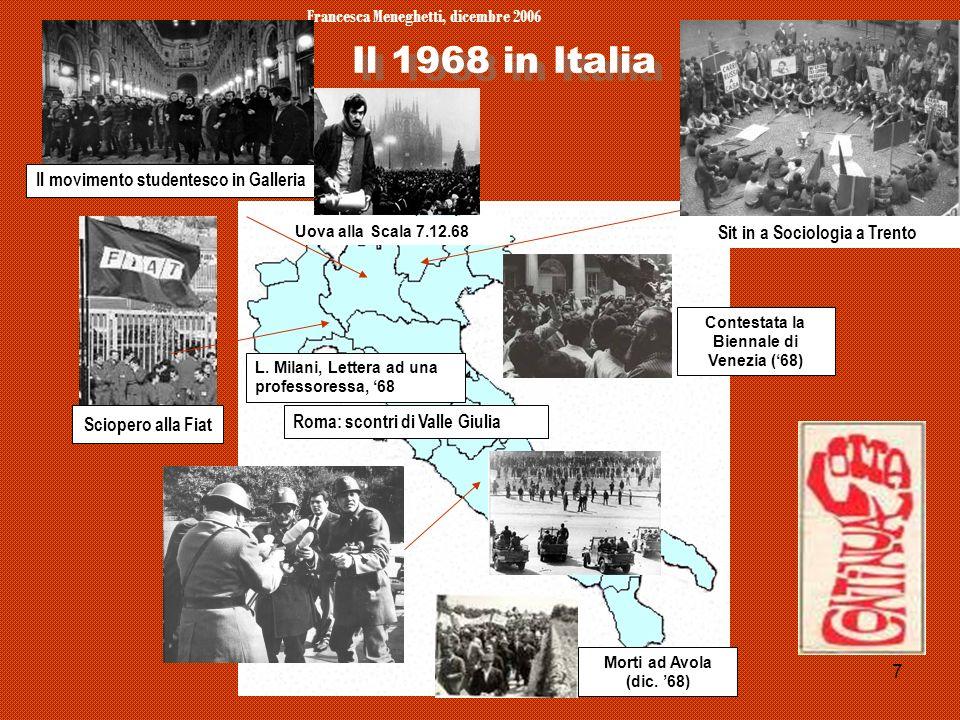 Il 1968 in Italia Francesca Meneghetti, dicembre 2006