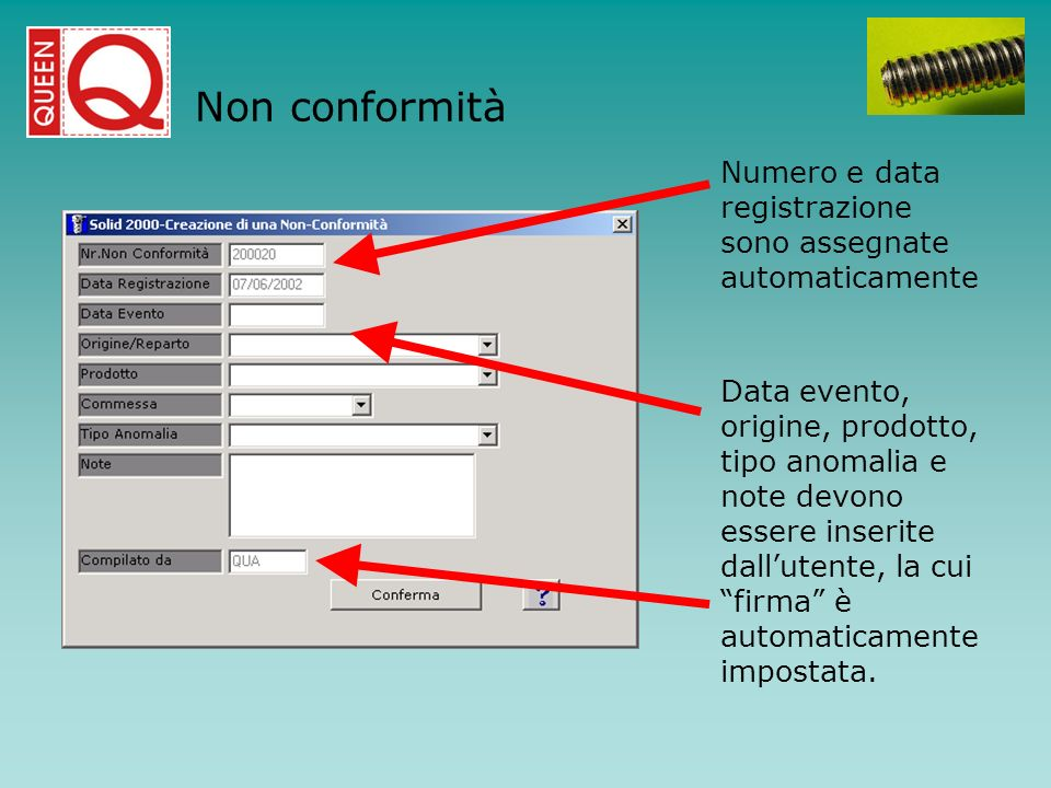 Non conformitàNumero e data registrazione sono assegnate automaticamente.