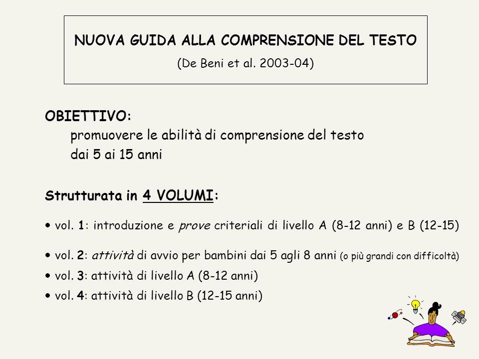 NUOVA GUIDA ALLA COMPRENSIONE DEL TESTO (De Beni et al. 2003-04)
