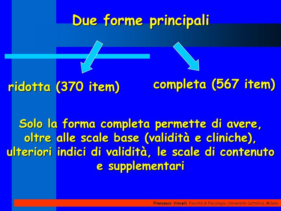 Due forme principali completa (567 item) ridotta (370 item)