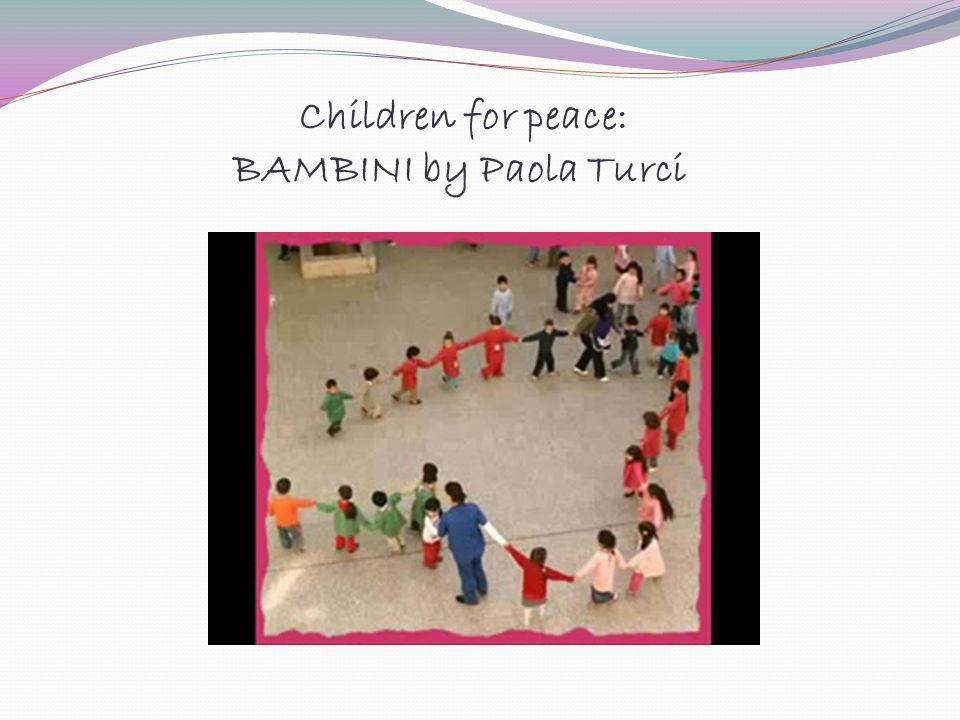 Children for peace: BAMBINI by Paola Turci