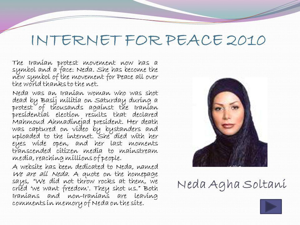 Neda Agha Soltani INTERNET FOR PEACE 2010
