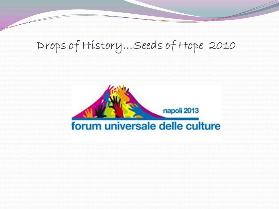 Drops of History…Seeds of Hope 2010