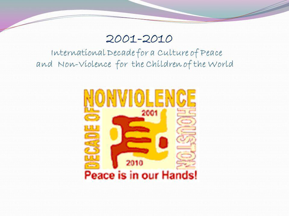 2001-2010 International Decade for a Culture of Peace