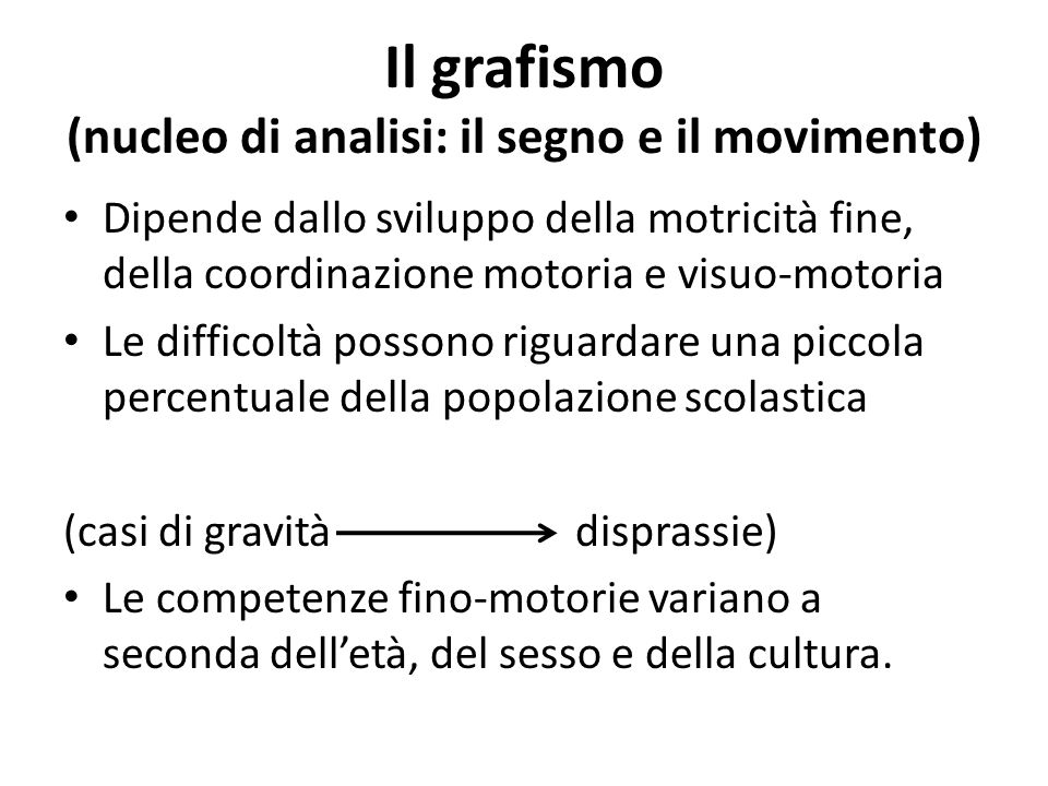Il grafismo (nucleo di analisi: il segno e il movimento)