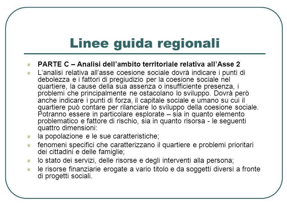 Linee guida regionali PARTE C – Analisi dell'ambito territoriale relativa all'Asse 2.