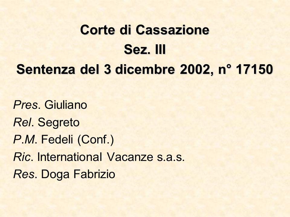 Sentenza del 3 dicembre 2002, n° 17150