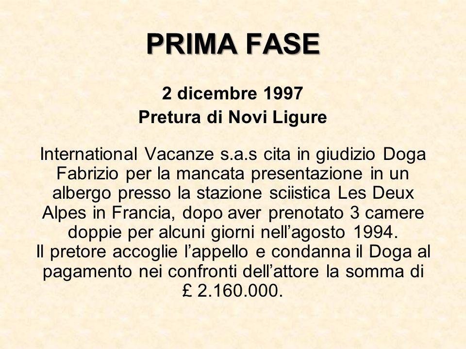 PRIMA FASE 2 dicembre 1997 Pretura di Novi Ligure