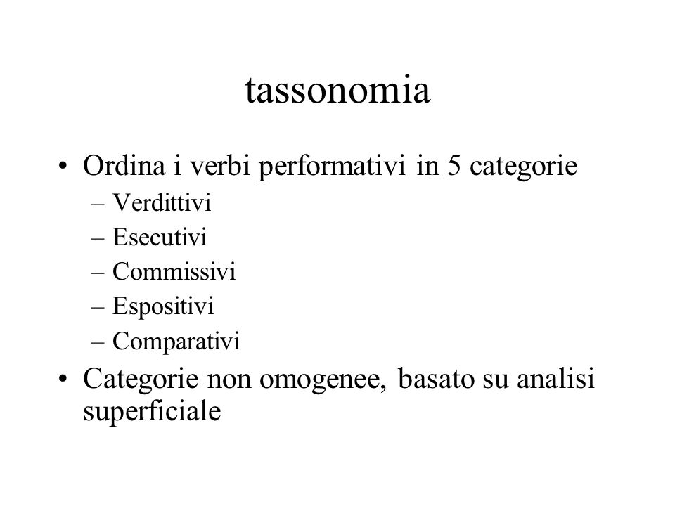 tassonomia Ordina i verbi performativi in 5 categorie