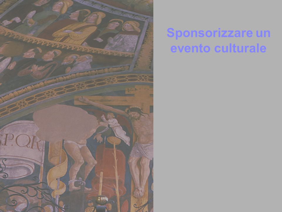 Sponsorizzare un evento culturale