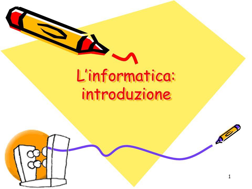 L'informatica: introduzione