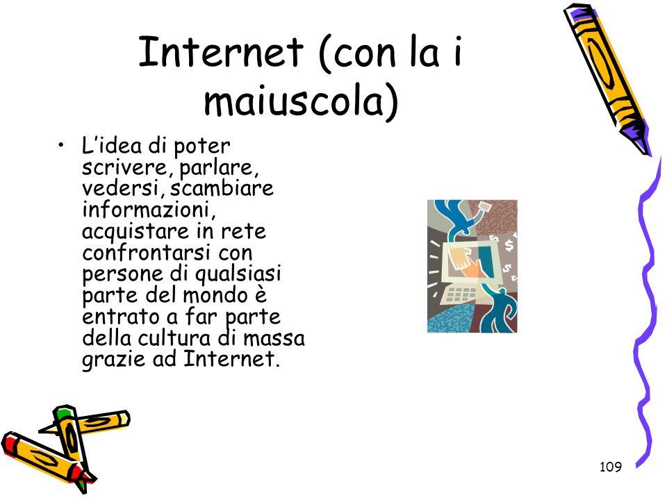 Internet (con la i maiuscola)
