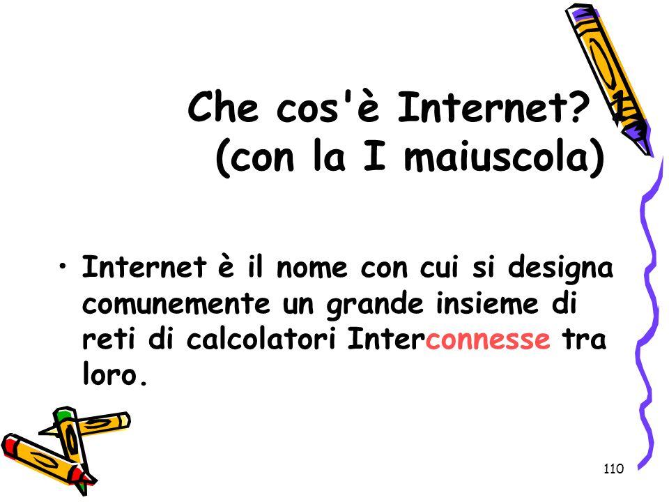 Che cos è Internet 1 (con la I maiuscola)