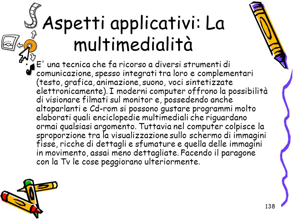 Aspetti applicativi: La multimedialità