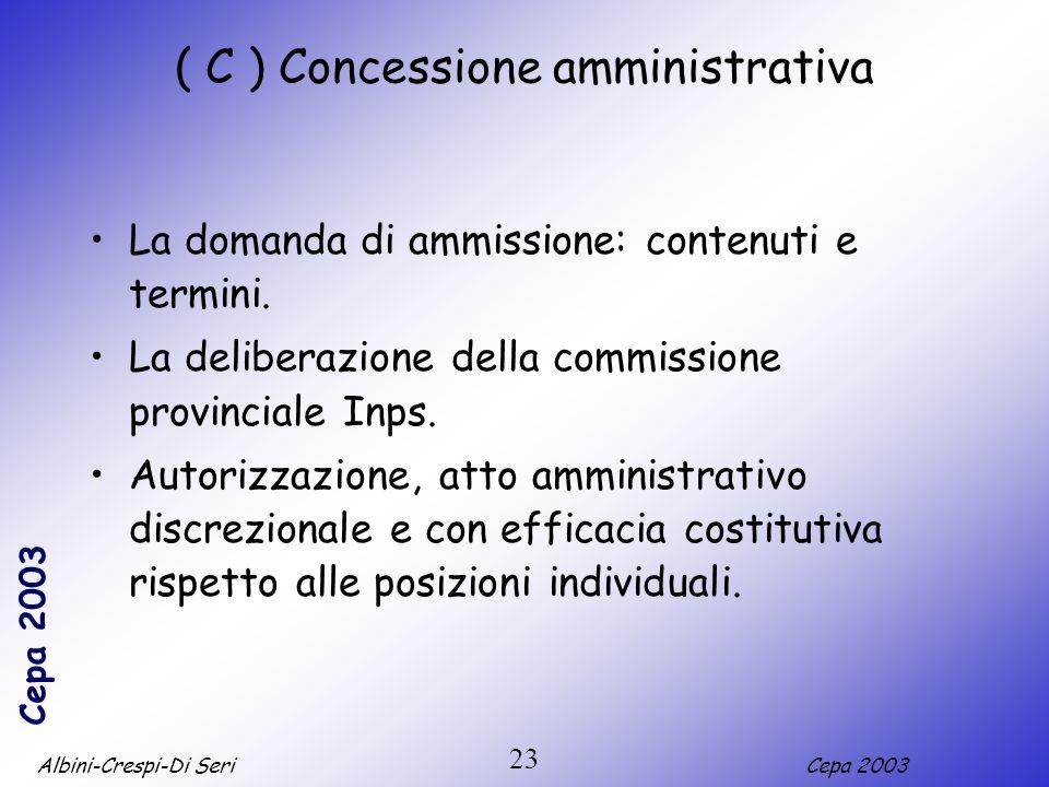 ( C ) Concessione amministrativa