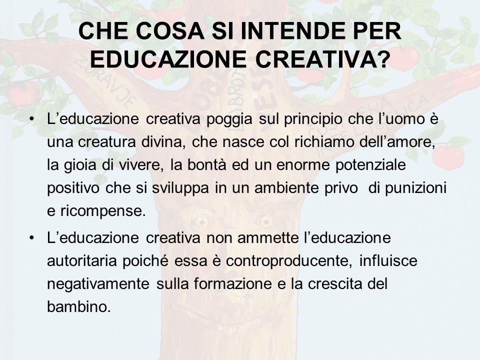 CHE COSA SI INTENDE PER EDUCAZIONE CREATIVA