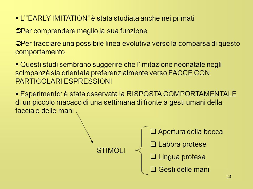 L' EARLY IMITATION è stata studiata anche nei primati