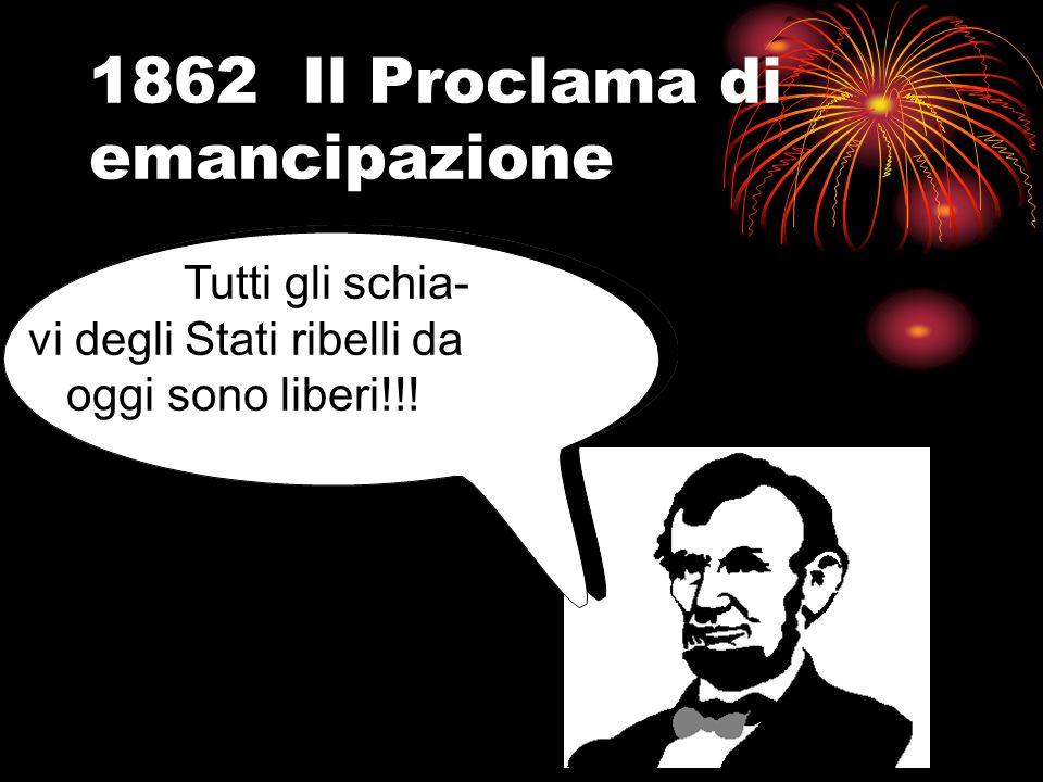 1862 Il Proclama di emancipazione