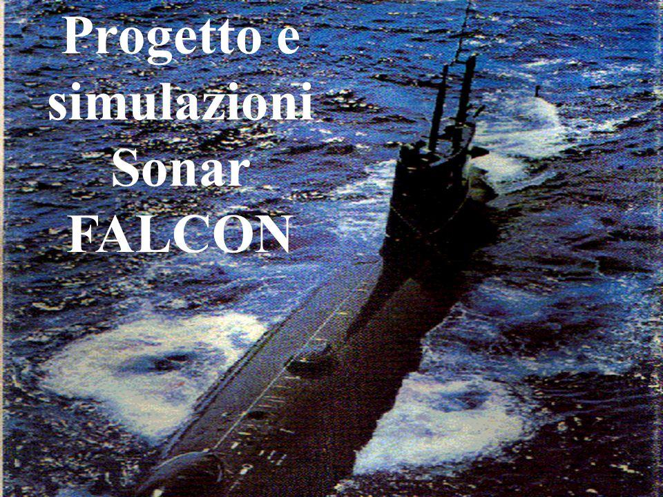 Progetto e simulazioni Sonar FALCON