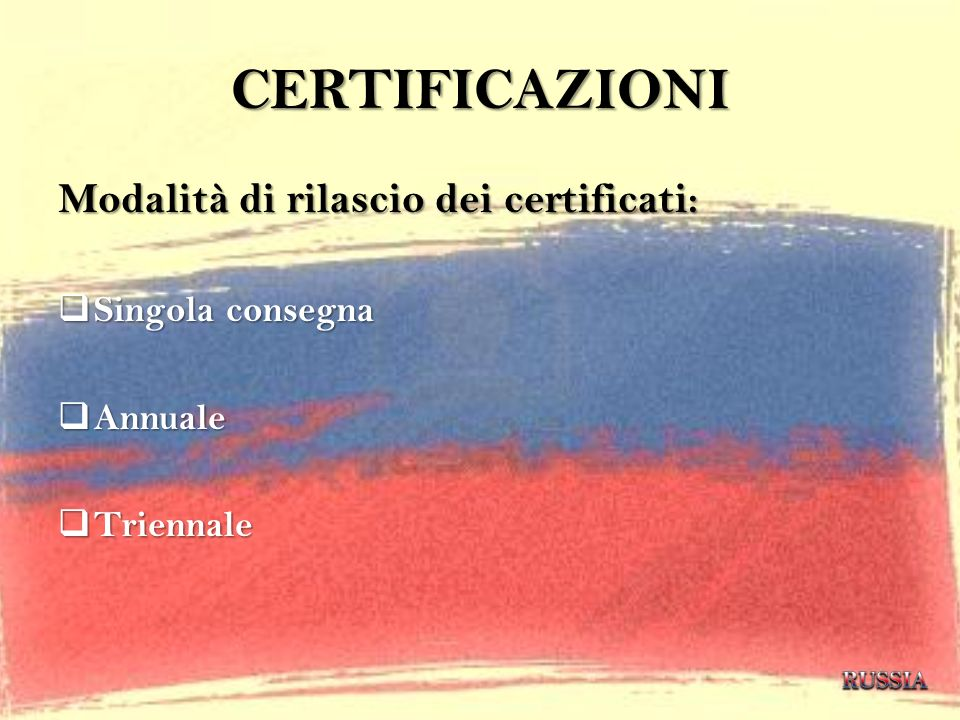 CERTIFICAZIONI Modalità di rilascio dei certificati: Singola consegna