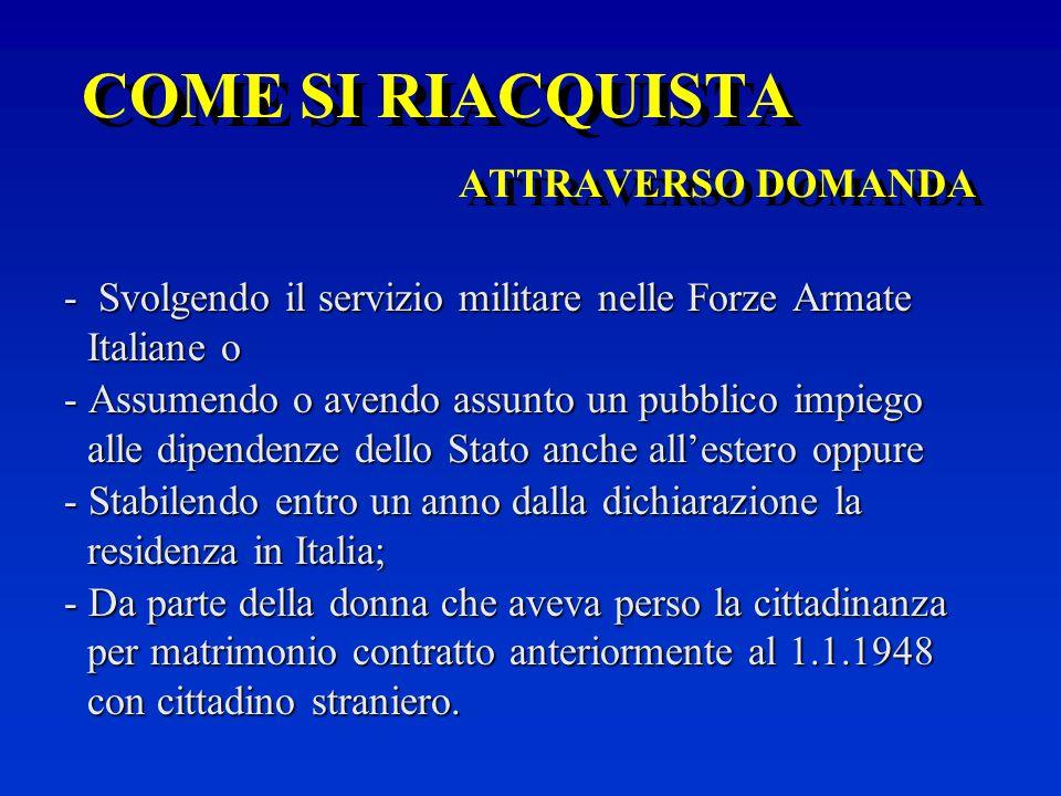 COME SI RIACQUISTA ATTRAVERSO DOMANDA