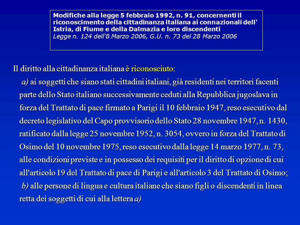 Il diritto alla cittadinanza italiana è riconosciuto: