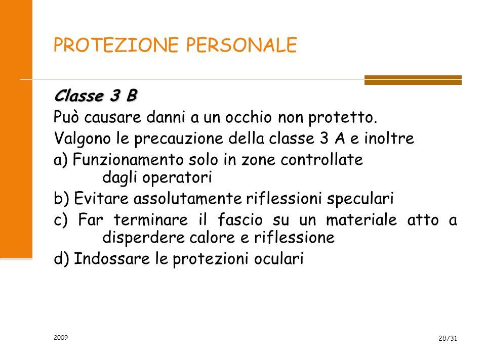 PROTEZIONE PERSONALE Classe 3 B