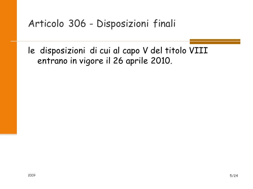Articolo 306 - Disposizioni finali
