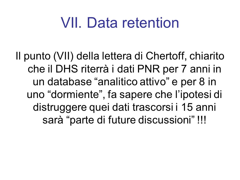 VII. Data retention