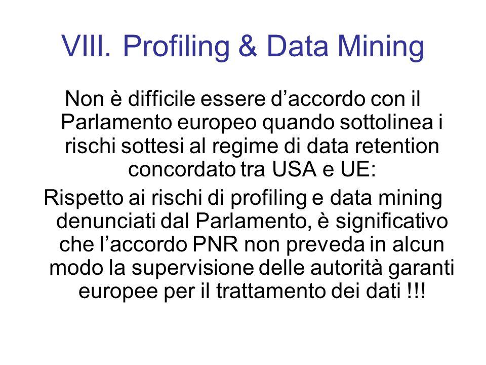 VIII. Profiling & Data Mining