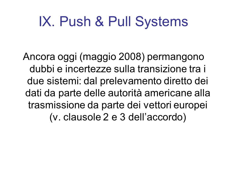 IX. Push & Pull Systems