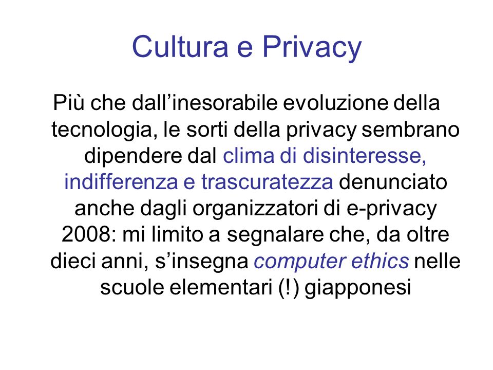 Cultura e Privacy