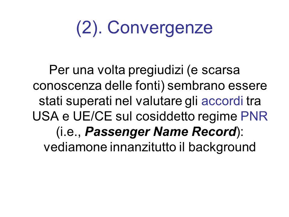 (2). Convergenze