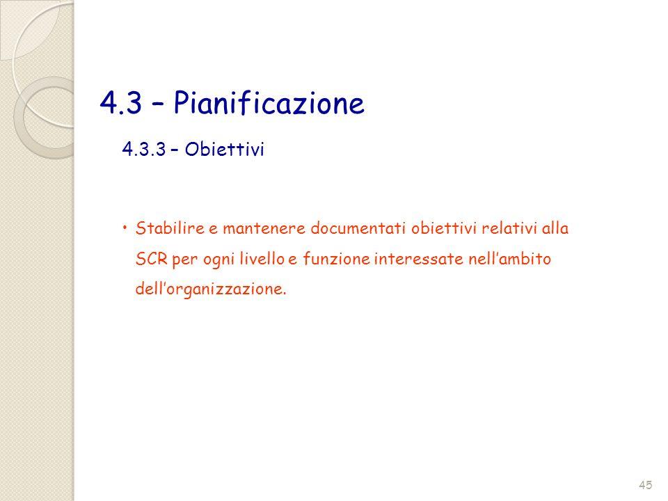 4.3 – Pianificazione 4.3.3 – Obiettivi