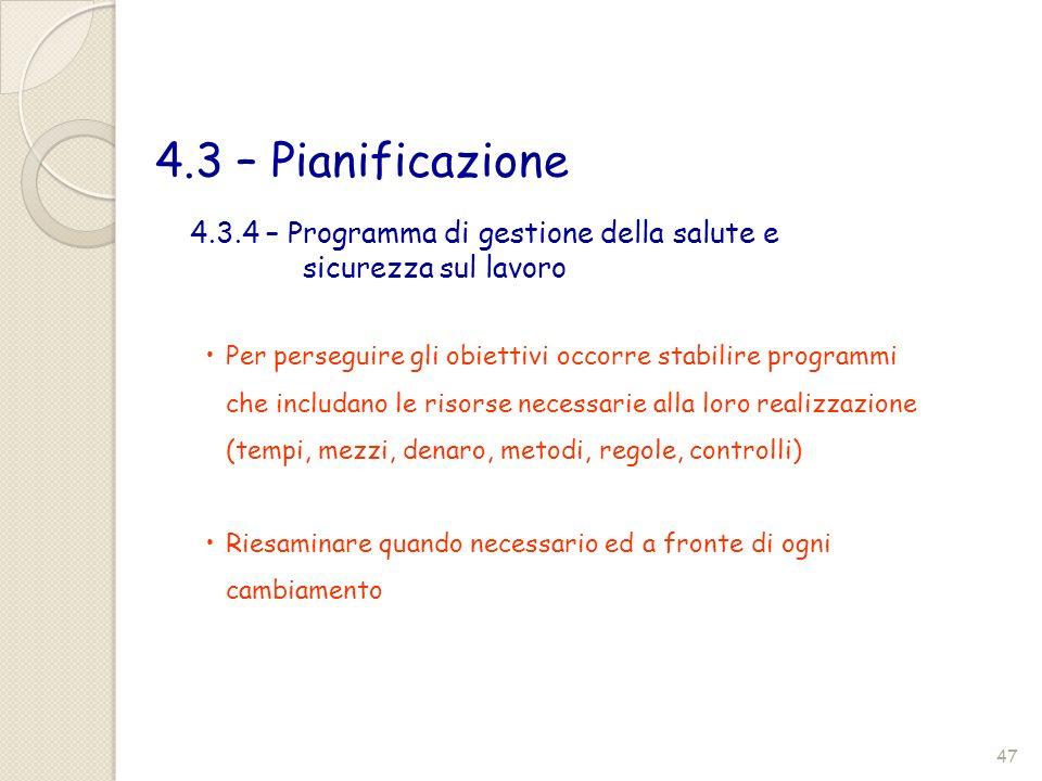 4.3 – Pianificazione 4.3.4 – Programma di gestione della salute e sicurezza sul lavoro.