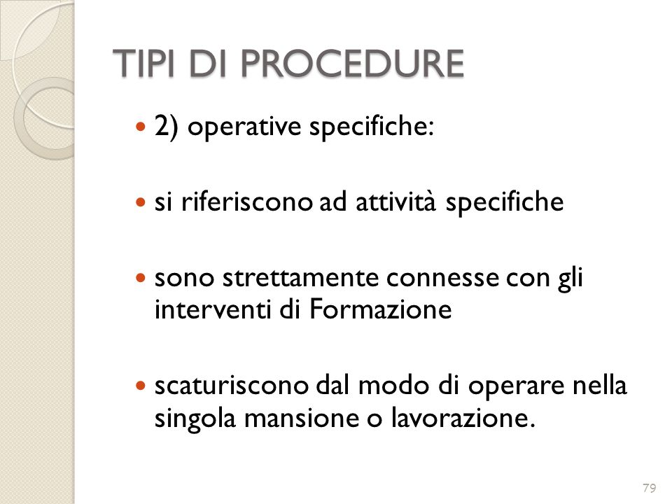 TIPI DI PROCEDURE 2) operative specifiche: