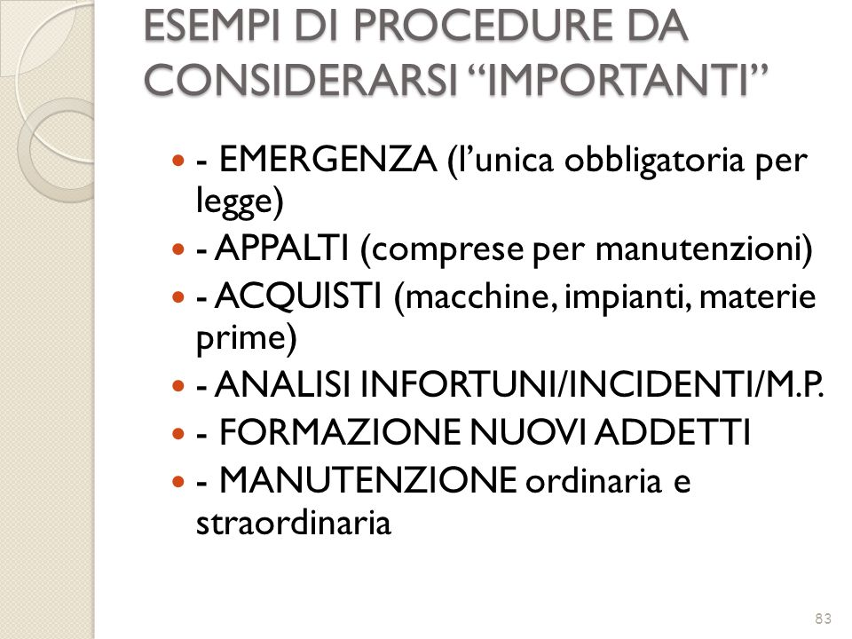 ESEMPI DI PROCEDURE DA CONSIDERARSI IMPORTANTI