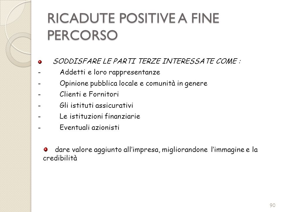 RICADUTE POSITIVE A FINE PERCORSO