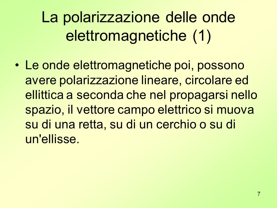 La polarizzazione delle onde elettromagnetiche (1)