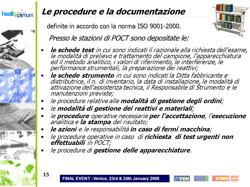Le procedure e la documentazione